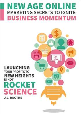 Marketing Secrets to ignite business momentum by J.L.Boothe